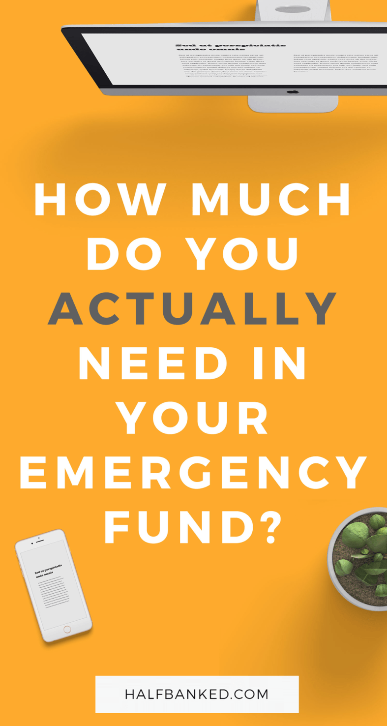 How much do I actually need in my emergency fund