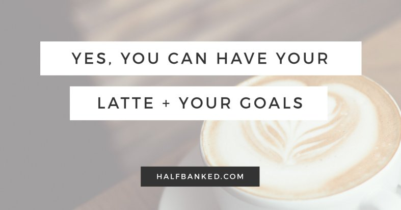 """You don't have to give up lattes to be """"good at money."""" Here's how to balance lattes with personal finance goals."""