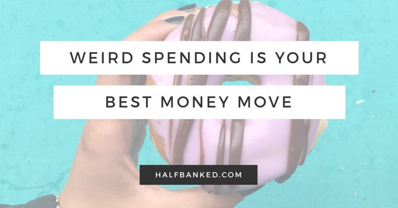 Weird spending is probably the best thing you can do with your money - here's why.
