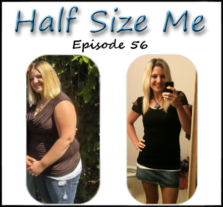 056 – Half Size Me: Weight Loss Success Story with Natalie ...