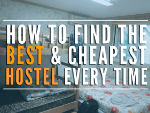 How To Find The Best (And Cheapest) Hostel Every Time