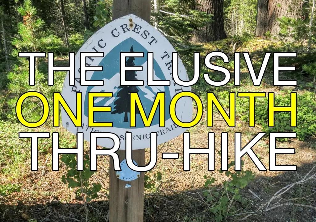 One Month Thru-Hike PCT