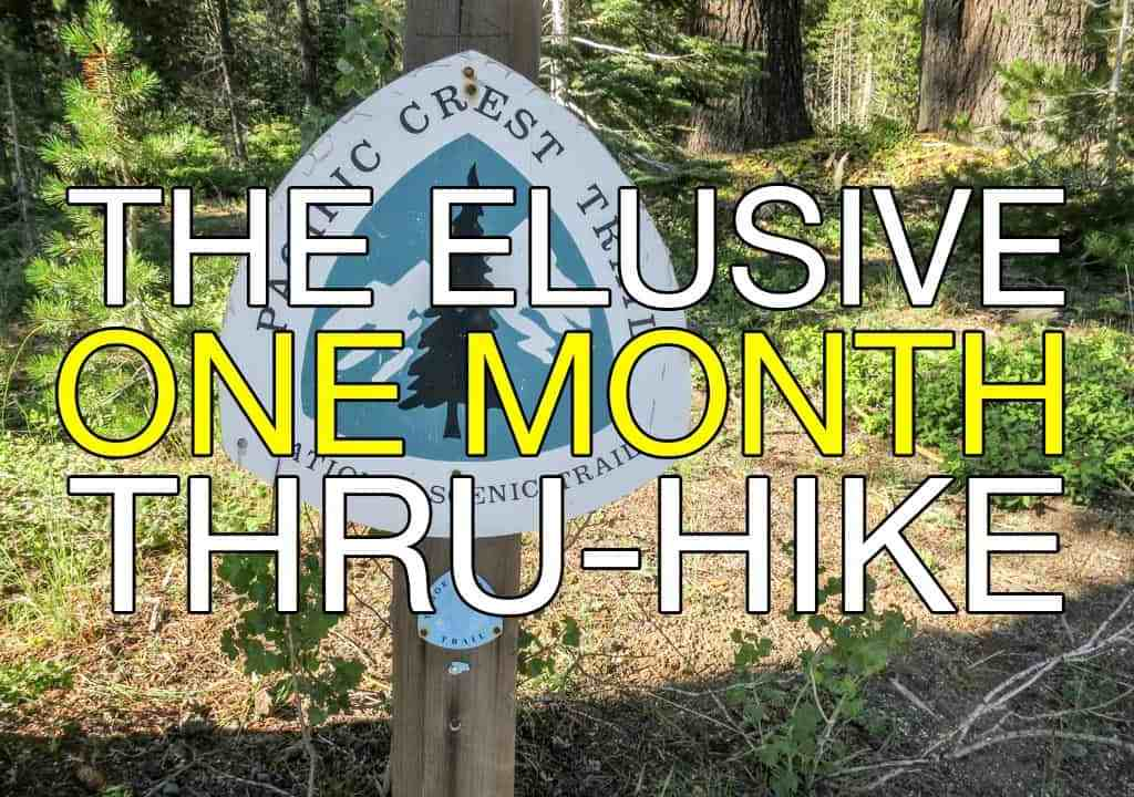 One Month Thru-Hike PCT