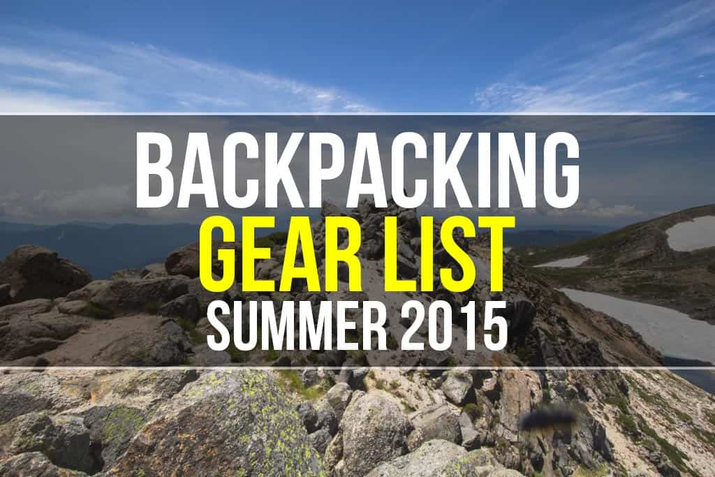 Backpacking Gear List Summer 2015