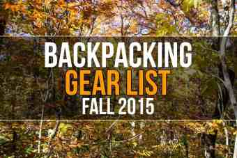 Mac's Backpacking Gear List (Fall 2015)
