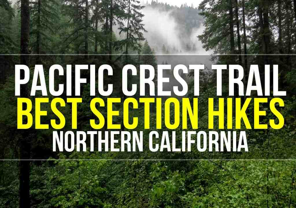 PCT NorCal Section Hikes