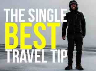 The Single Best Travel Tip