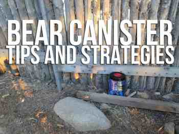 Bear Canister Tips And Strategies