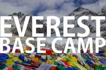 A Beginner's Guide To Everest Base Camp
