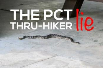 The Pacific Crest Trail Thru-hiker Lie