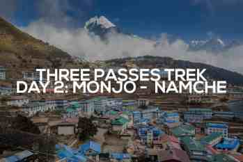 Three Passes Trek Day 2: Monjo to Namche Bazaar