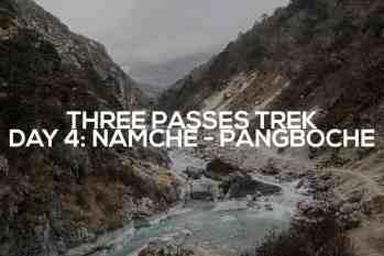 Three Passes Trek Day 4: Namche Bazaar to Pangboche