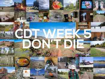 Continental Divide Trail Week 5: Don't Die