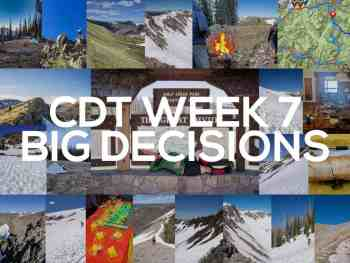 Continental Divide Trail Week 7: Big Decisions