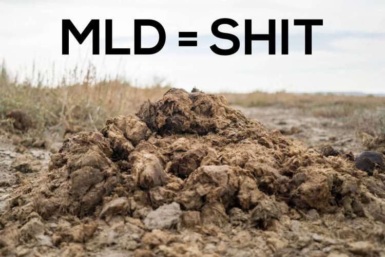 MLD Is Shit