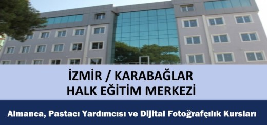 izmir-karabaglar-Almanca-Pastacı-Yardımcısı-Dijital-Fotoğrafçılık-Kursları