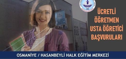 Osmaniye-Hasanbeyli-HEM-Ücretli-Ögretmen-Usta-Öğretici-Başvuruları