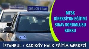stanbul-Kadıköy-MTSK-Direksiyon-Eğitimi-Sınav-Sorumlusu-Kursu