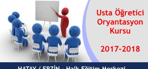 hatay-erzin-usta-ogretici-oryantasyon-kursu-2017-2018