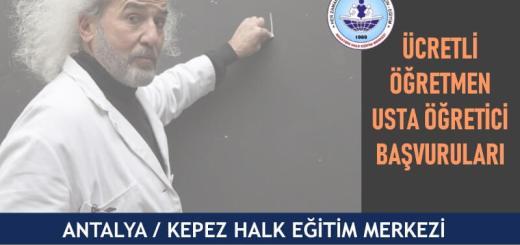 ANTALYA-KEPEZ-Halk-Eğitim-Merkezi-Ücretli-Öğretmen-Usta-Öğretici-Başvuruları