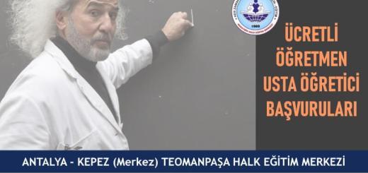 ANTALYA-KEPEZ-Merkez-Teomanpaşa-Halk-Eğitim-Merkezi-Ücretli-Öğretmen-Usta-Öğretici-Başvuruları