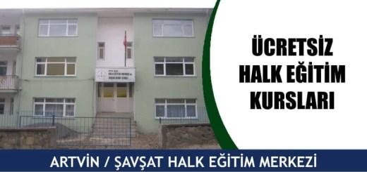 ARTVİN-ŞAVŞAT-ücretsiz-halk-eğitim-merkezi-kursları