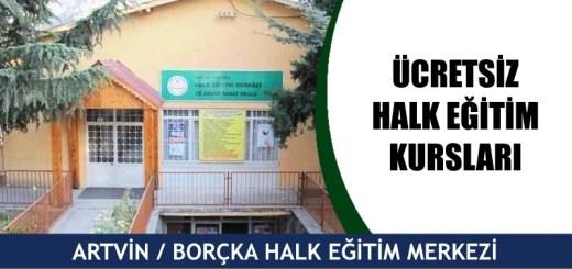 ARTVİN-BORÇKAİ-ücretsiz-halk-eğitim-merkezi-kursları