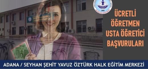 ADANA-SEYHAN-ŞEHİT-YAVUZ-ÖZTÜRK-hem-halk-eğitim-merkezi-ucretli-ogretmen-usta-ogretici-basvurulari