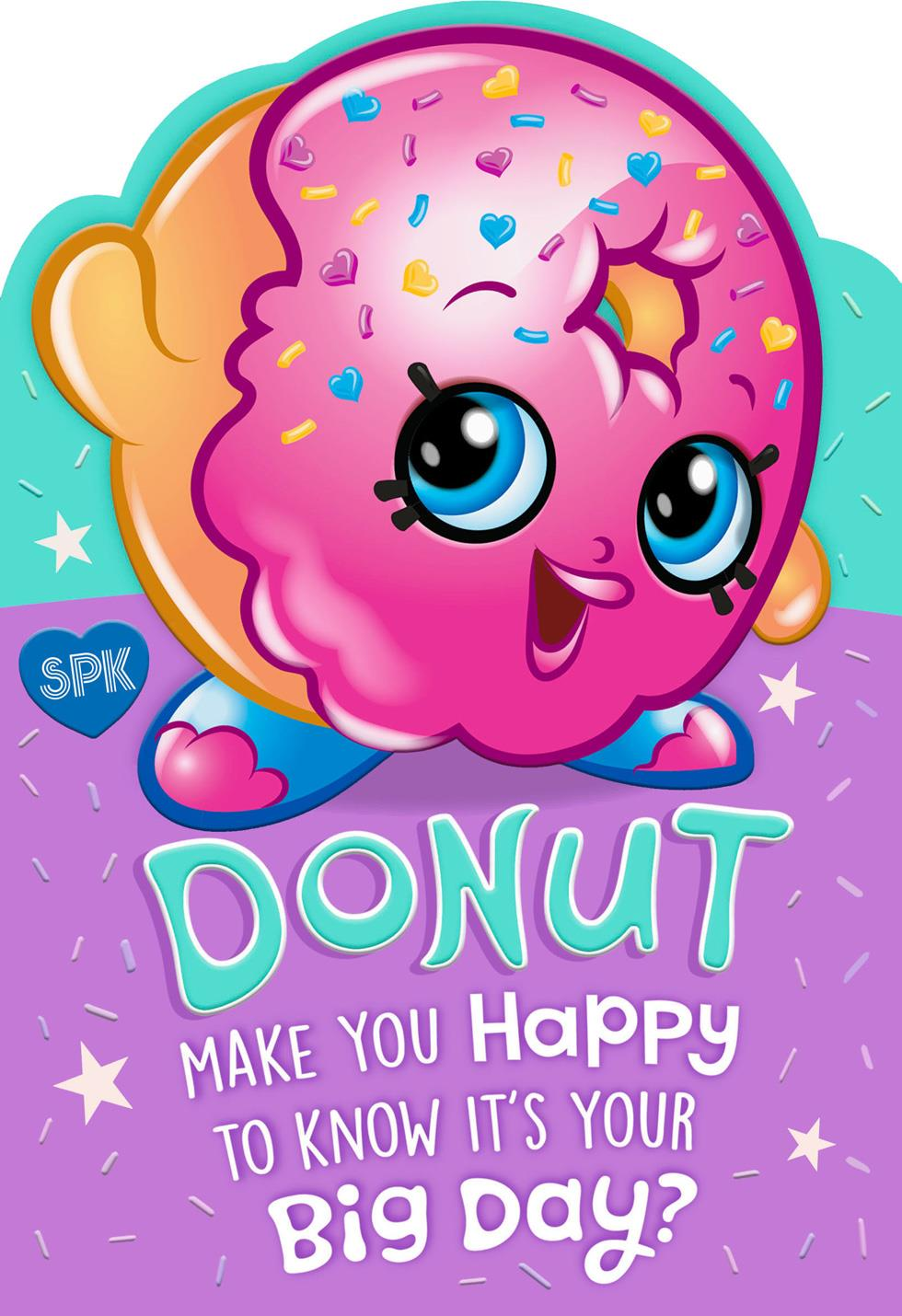Shopkins Donut Make You Happy Kids Birthday Card