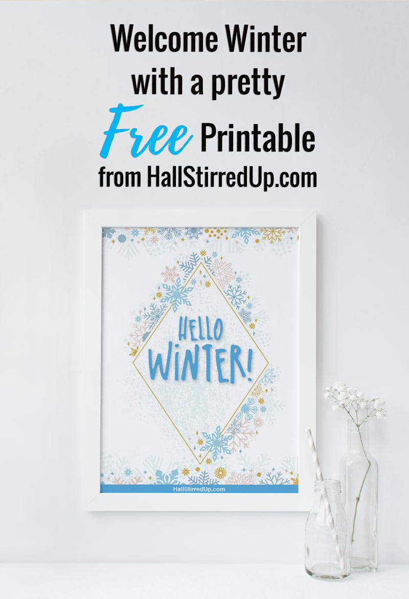 Say Hello to Winter with a free printable from HallStirredUp.com