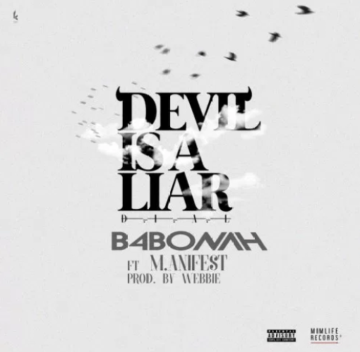 B4Bonah Feat. Manifest – Devil Is A Liar