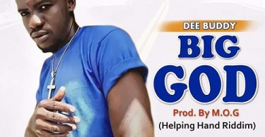 Dee Buddy - Big God