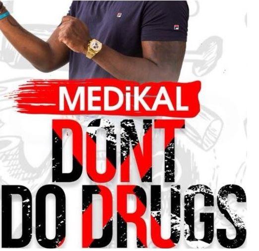 Medikal - Don't Do Drugs