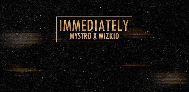 wizkid immediately