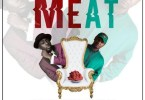 Orkortor Perry x Teephlow – My Meat (Prod By Kopow Beat Gad)