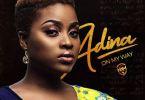 Adina – On My Way (Prod. By Willis Beatz)