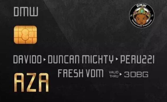 Davido – Aza Ft. Duncan Mighty & Peruzzi