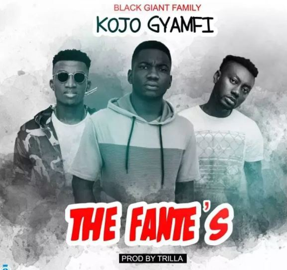 Kojo Gyamfi x Pappy Kojo x Kofi Kinaata – The Fantes (Prod. By Trilla)