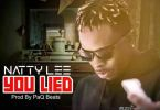 Natty Lee – You Lied (Prod By Paq)