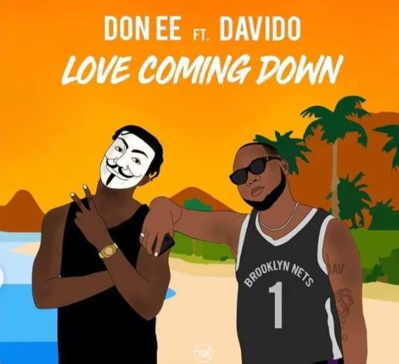Image result for Don EE – Love Coming Down ft Davido
