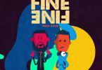 M.anifest Ft. Olamide – Fine Fine (Prod. By Kuvie)