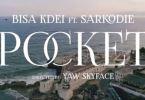 Official Video-Bisa Kdei – Pocket Ft. Sarkodie