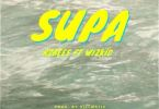 R2bees – Supa Ft. Wizkid (Prod. By Killmatic)