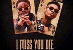 Captain Planet (4×4) – I Miss You Die Ft. KiDi (Prod. By Garzy x KiDi x Richie)