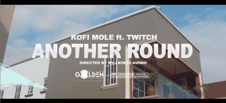 Official Video-Kofi Mole – Another Round Ft. Twitch