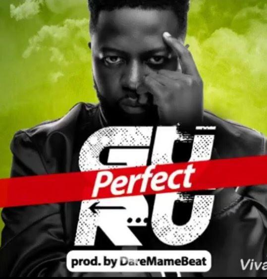 Download MP3: Guru – Perfect (Prod by DareMameBeatz)