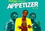 Poncho Kojo Ft. Dopenation – Appetizer (Prod. By B2)