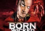 Download MP3: Tommy Lee Sparta – Born Wicked (Prod. By Donjay)