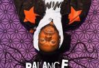 Download MP3: Pappy Kojo – Balance ft Joey B x Nshorna Music