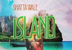 Download MP3: Shatta Wale – Island (Prod by YGF Records)